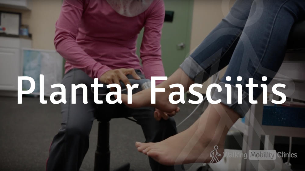 Plantar Fasciitis services at walking mobility clinic